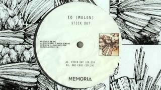 IO (Mulen) - Stick Out [MEM037]