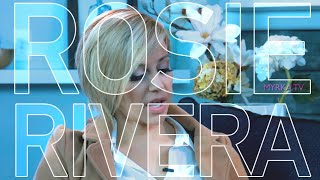 Rosie Rivera Interview by Myrka Dellanos - Rosie Talks Sexual Abuse & New Reality Show