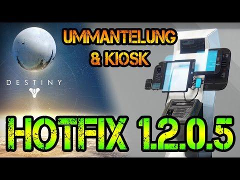 HOTFIX 1.2.0.5 - Ummantelung & Kiosk | Destiny: News (German) [HD]