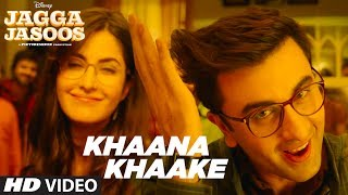 download lagu Khaana Khaake Song  L Jagga Jasoos L Ranbir gratis