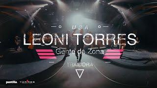 Download lagu Leoni Torres y Gente de Zona - Traidora - Video 360 Grados en Miami