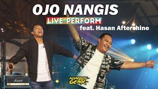 Download Ndarboy Genk feat. Hasan Aftershine - Ojo Nangis  (Live Perform) MUGA Mp3/Mp4