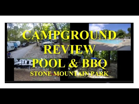 Georgia RV Trip - Part 17 - Campground Review & BBQ at Stone Mountain Park