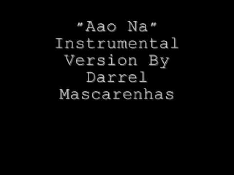 Aao Na Instrumental Version By Darrel Mascarenhas
