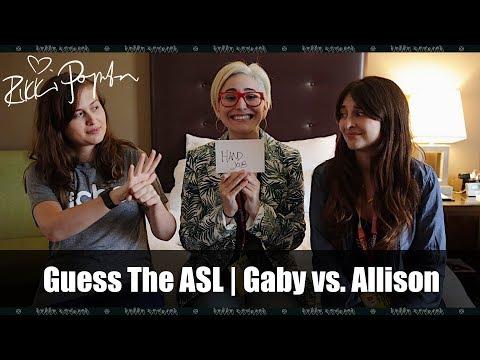 Guess The ASL   Gaby Dunn vs. Allison Raskin (Just Between Us)