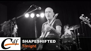 Shapeshifted - Tonight