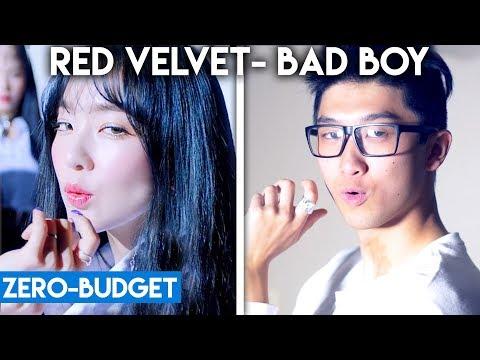 K-POP WITH ZERO BUDGET! (Red Velvet- 'Bad Boy')