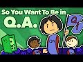 So You Want To Be in QA - The Test Chamber - Extra Credits