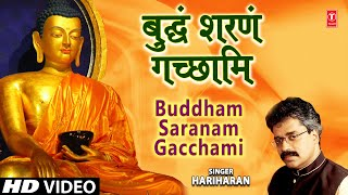 Buddham Sharanam Gachchami New By Hariharan I The Three Jewels Of Buddhism