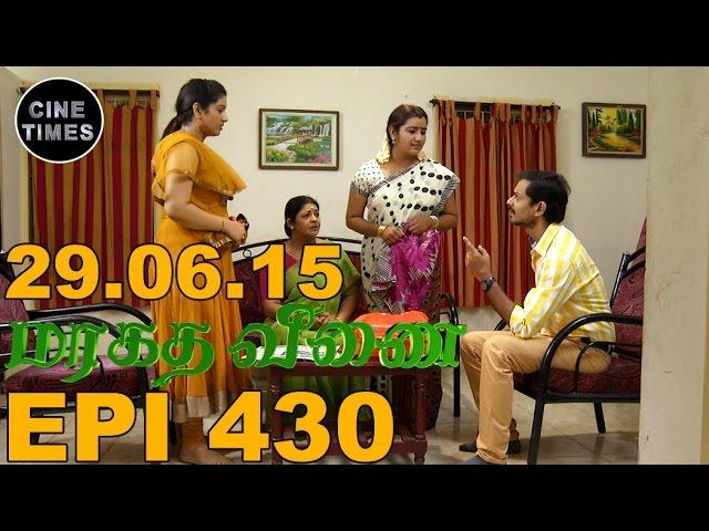 MARAGATHA VEENAI SUN TV EPISODE 430 29/06/15