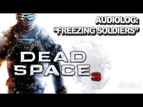 Dead Space 3 Audiolog -