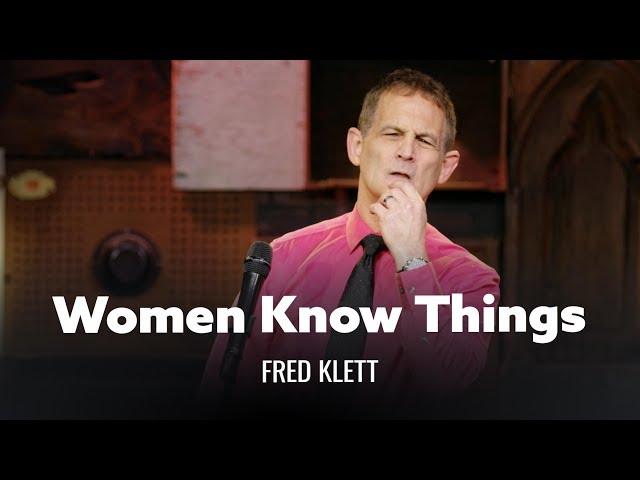 Women Know Things That Men Don't. Fred Klett thumbnail