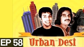 Urban Desi Episode 58>