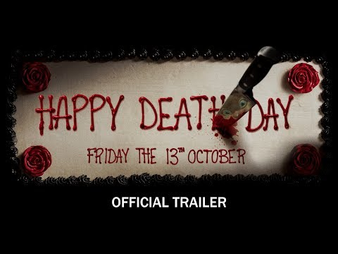 Happy Death Day - Official Trailer - In Theaters Friday The 13th October (HD)
