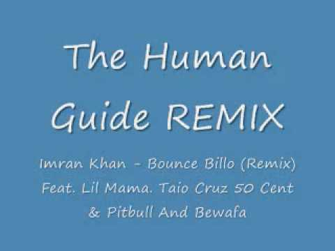 Imran Khan - Bounce Billo (remix) Feat. Lil Mama. Taio Cruz 50 Cent & Pitbull And Bewafa video