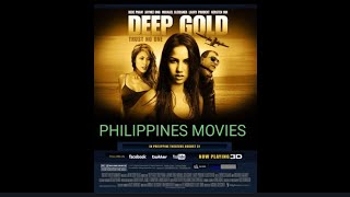 #PhilippinesMovies#EnglishRommanticMovie  Deep Gold - Full English Philippines Movie