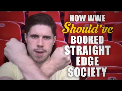 How WWE Should've Booked The Straight Edge Society