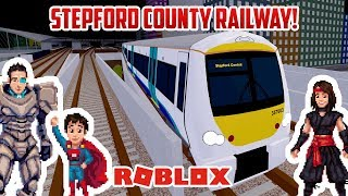 Roblox: STEPFORD COUNTY RAILWAY! Fun Toy Trains for Kids!