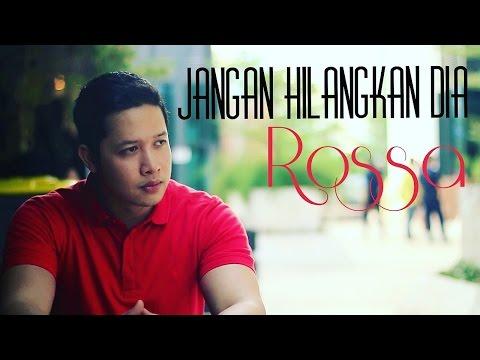 download lagu Jangan Hilangkan Dia - Rossa Cover - Osk gratis