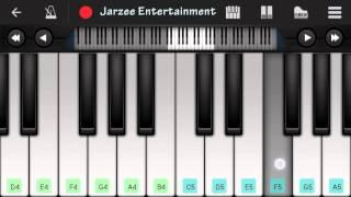 Sanam Teri Kasam (Ankit Tiwari) - Mobile Perfect Piano Turorial