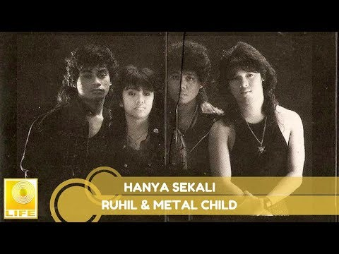 Ruhil & Metal Child- Hanya Sekali (Official Audio)