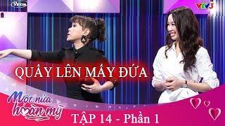 MỘT NỬA HOÀN MỸ   tập 14 - P1   Nữ DJ Xinh Đẹp Làm Náo Loạn Cả Trường Quay