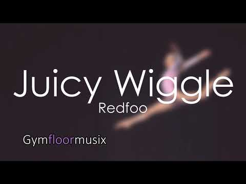 Juicy Wiggle (WITHOUT WORDS) by Redfoo  - Gymnastic floor music