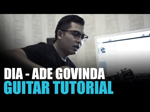DIA - Ade Govinda | Guitar Tutorial