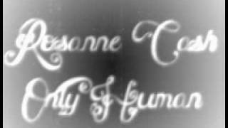 Watch Rosanne Cash Only Human video