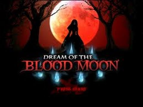 Dream of The Bloodmoon - Bad Ending? - PART 1