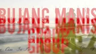 Bujang Manis - Curi Medly