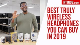 Best Truly Wireless Headphones you can buy in 2019 - RTINGS.com