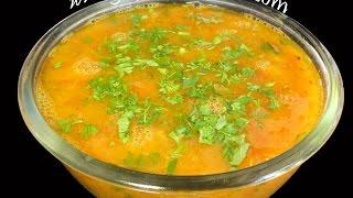 Dal Rasam or Pappu Charu - Andhra Cooking Telugu Vantalu Vegetarian Recipes Indian Food & Cuisine