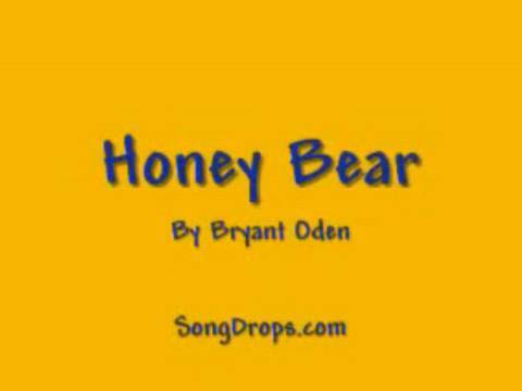 Honey Bear (full length acoustic version) A funny kids song by Bryant Oden