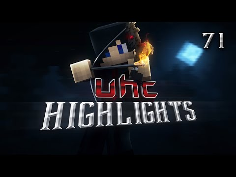 UHC Highlights: E71 -