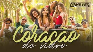 GMeyer - Coração de Vidro (feat. TK & Erick Mendes) - Clipe Oficial