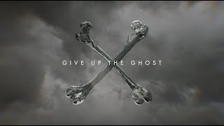 Watch Give Up The Ghost Give Up The Ghost video
