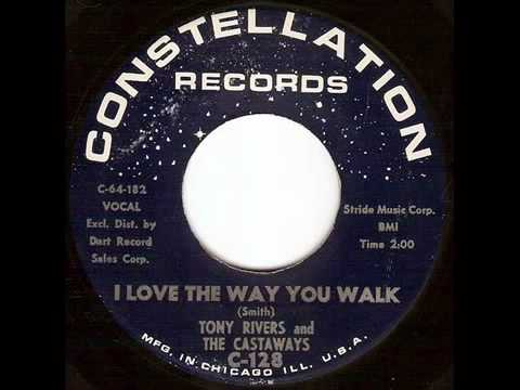 Tony Rivers And The Castaways - I Love The Way You Walk