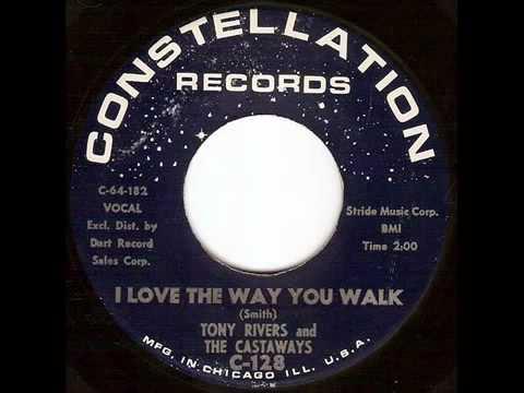 Tony Rivers And The Castaways - I Love The Way You Walk