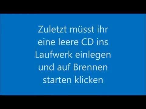 CD Brennen mit dem Media Player - Tutorial (Deutsch)