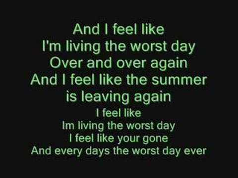 Simple Plan - Worst Day Ever Lyrics