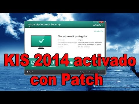 Kaspersky Internet Security 2014 activado con Patch 100% eficaz