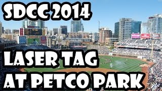 [SDCC 2014 - Laser Tag At Petco Park!] Video