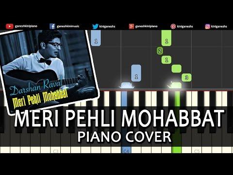 Meri Pehli Mohabbat Darshan Raval Hindi Song Piano Chords Tutorial Instrumental Karaoke By Ganesh