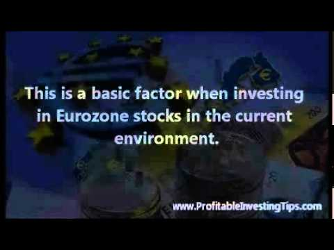 Investing in Euro Zone Stocks