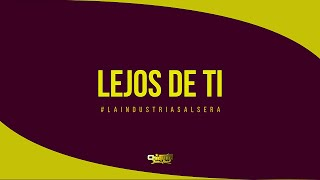Chiquito Team Band - Lejos De Ti