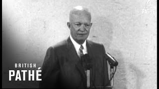 Eisenhower Speaks On Khruschev (1959)