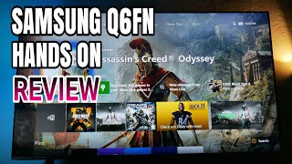 Samsung Q6FN Hands on Review