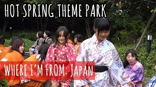 Trip to a Hot Spring Theme Park - Oedo Onsen in Odaiba Japan