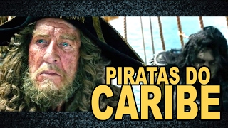 PIRATAS DO CARIBE A VINGANÇA DE SALAZAR | TRAILER 2 REVIEW